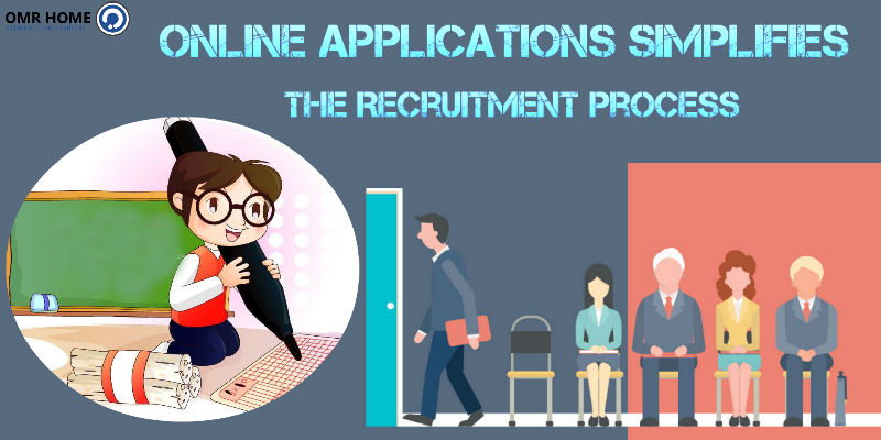 Online Applications Simplifies The Recruitment Process