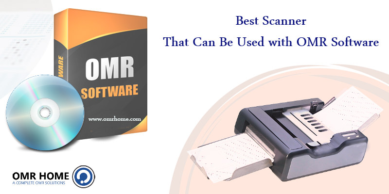 Best Scanner That Can Be Used with OMR Software