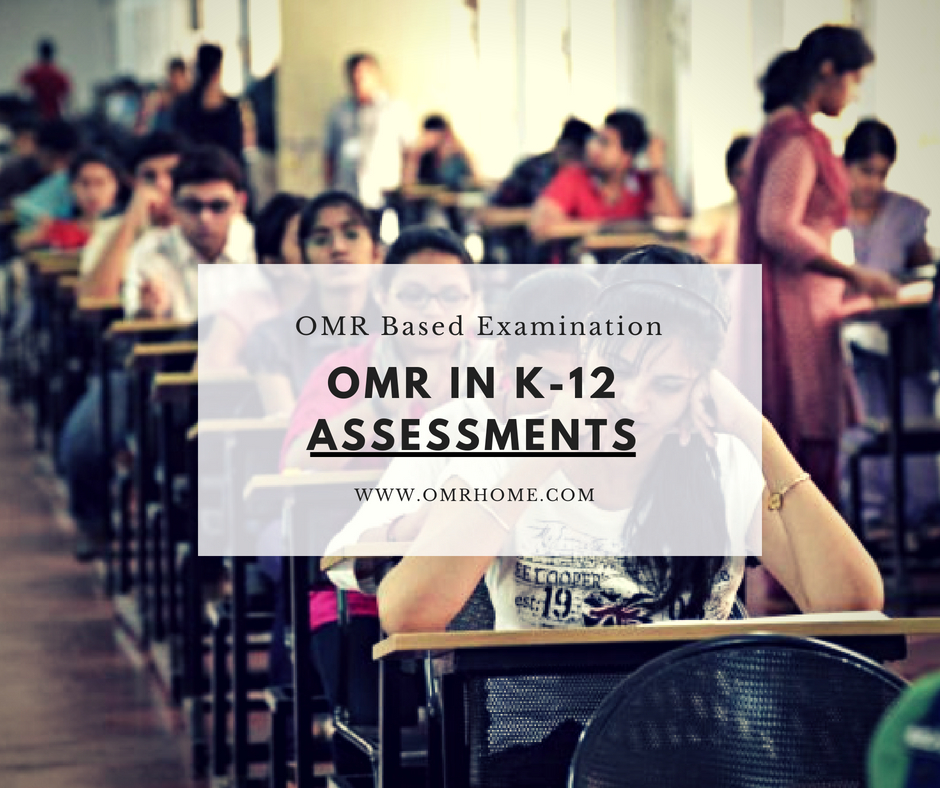 OMR Assessment in K-12