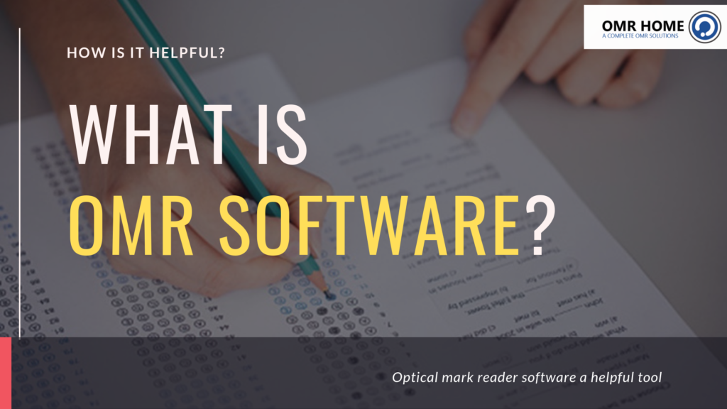 What is omr software