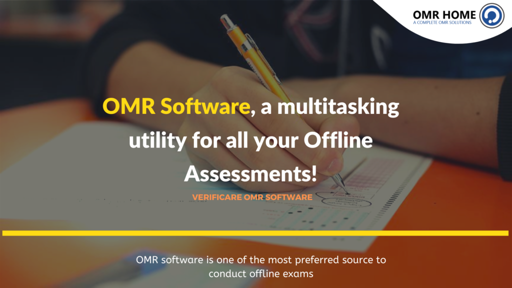 OMR Software, a multitasking utility for all your Offline Assessments!