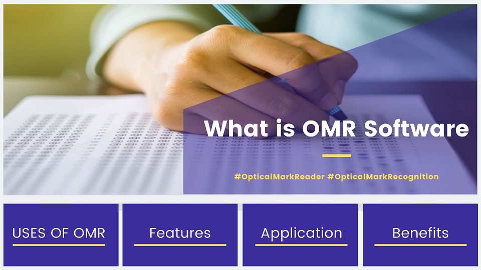 what is omr software - full form, uses, application, features and benefits width=