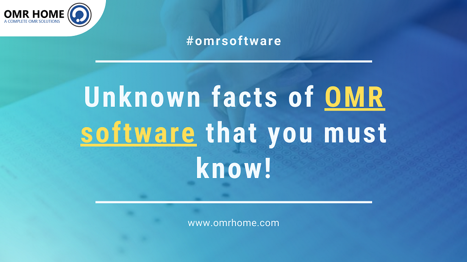 Some unknown facts of OMR software that you must know!
