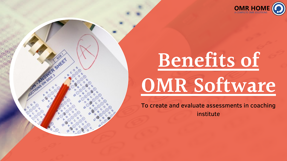 benefits of OMR Software for Coaching Center